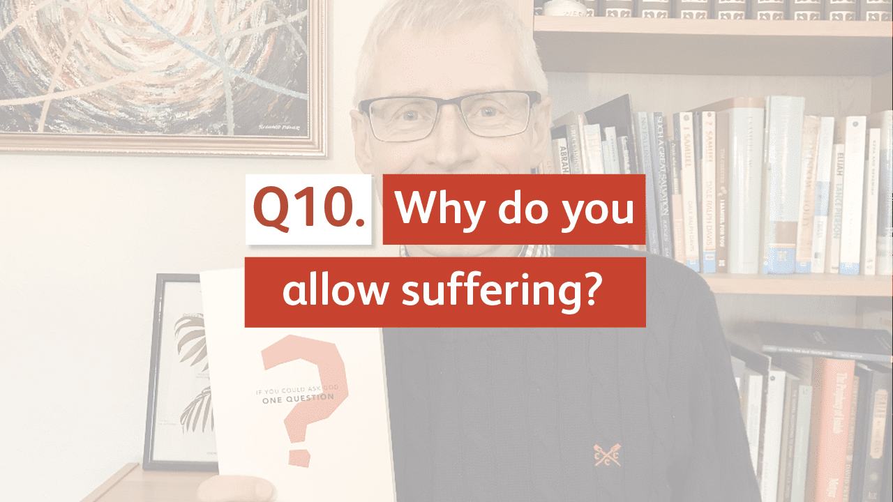 Why do you allow suffering?