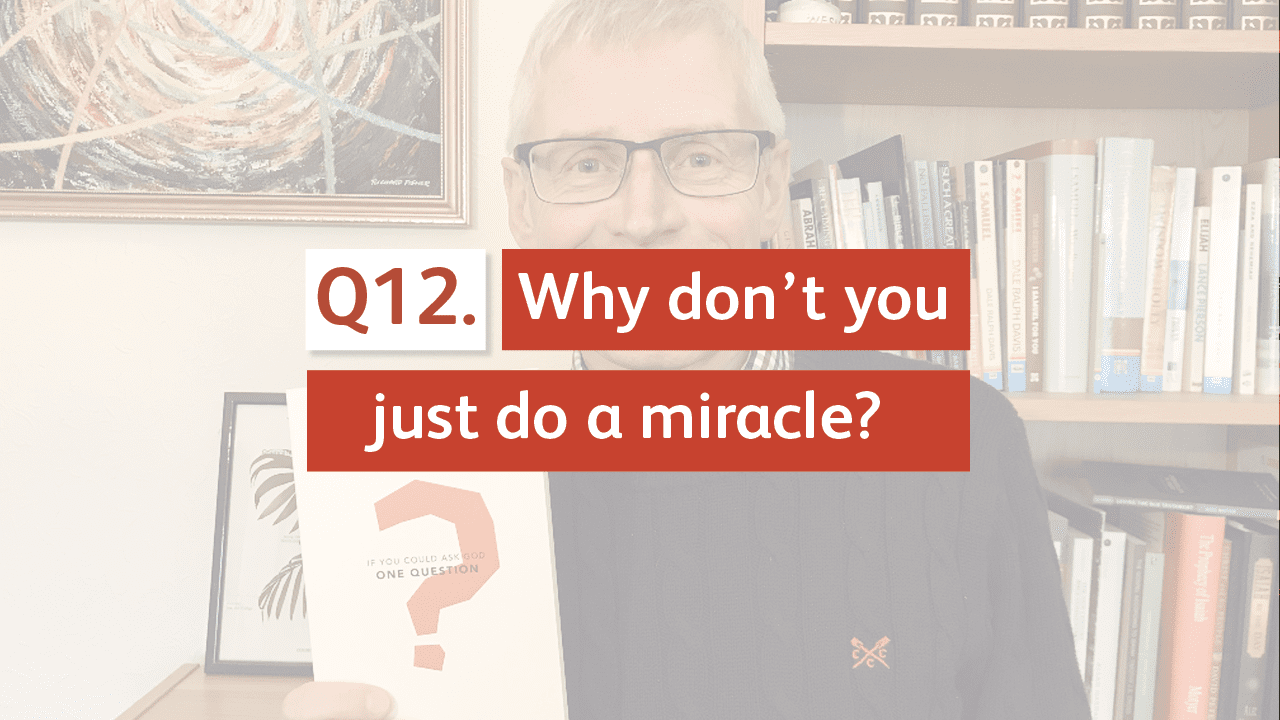 Why don't you just do a miracle?